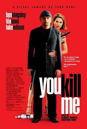 you-kill-me-poster