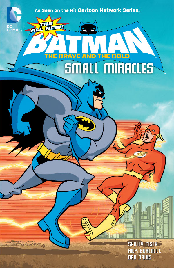 The All New Batman: The Brave and the Bold - Small Miracles
