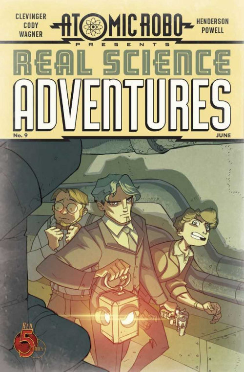 Atomic Robo Presents Real Science Adventures #9