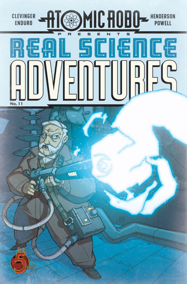 Atomic Robo Presents Real Science Adventures #11