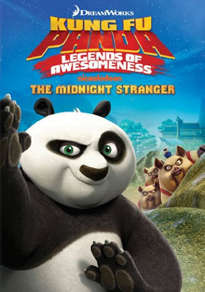 Kung Fu Panda: Legends of Aweomeness - The Kung Fu Stranger