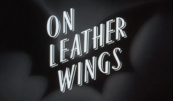 Batman: The Animated Series - On Leather Wings