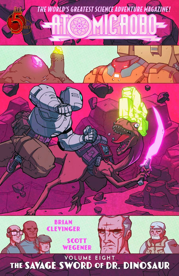 Atomic Robo and The Savage Sword of Dr. Dinosaur