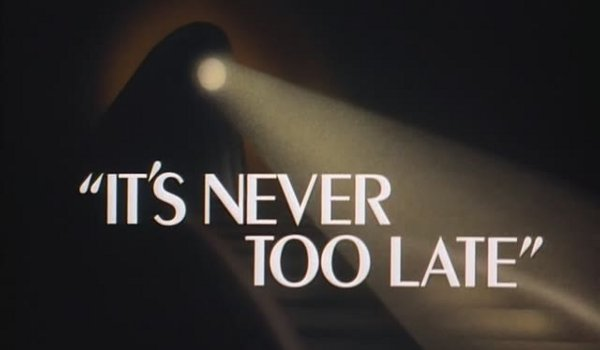 Batman - It's Never Too Late