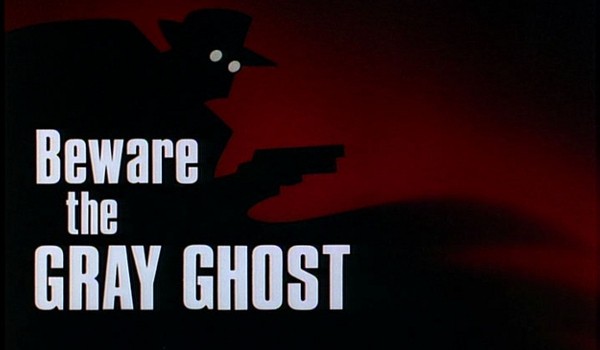 Batman - Beware the Gray Ghost