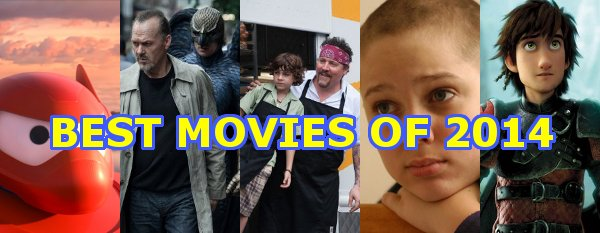 The Top 10 Movies of 2014