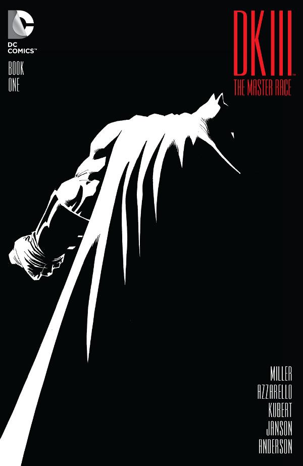 Dark Knight III: The Master Race - Book One