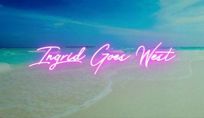 Ingrid Goes West trailer
