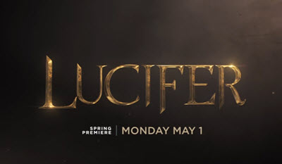 Lucifer returns May 1st