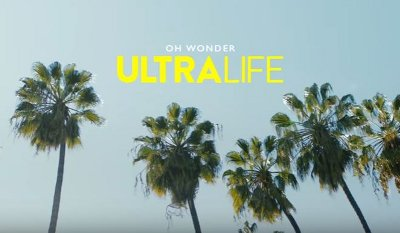 Oh Wonder – Ultralife music video