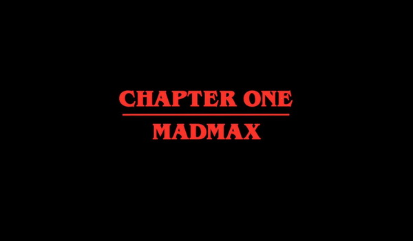 Stranger Things - Chapter One: MADMAX television review