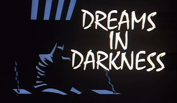 Batman: The Animated Series - Dreams in Darkness TV review