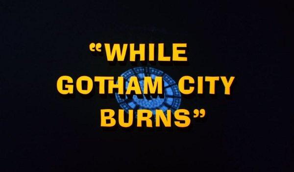 Batman - The Bookworm Turns / While Gotham City Burns TV review