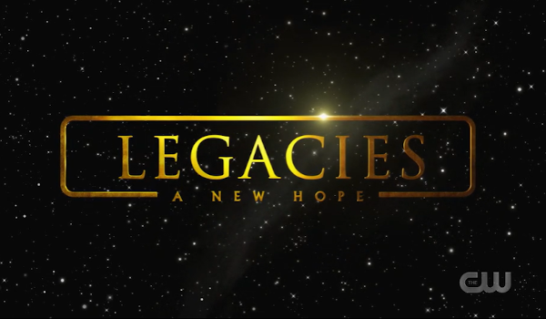 Legacies - A New Hope television review
